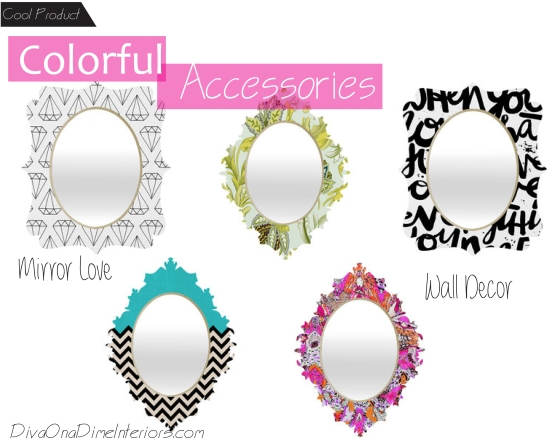 colorful accessories mirrors diva on a dime interiors marissa iacovoni